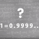 【知ってた?】数学の不思議「1=0.9999…」となるのはなぜなのか?